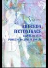 Abeceda detoxikace lidského těla podle MUDr. Josefa Jonáše