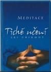 Tiché učení: úvod do umění meditace