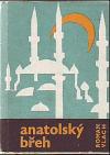 Anatolský břeh : Kniha o Turecku