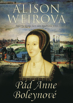 Pád Anne Boleynové obálka knihy