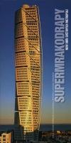 Supermrakodrapy - Noví obři světových metropolí