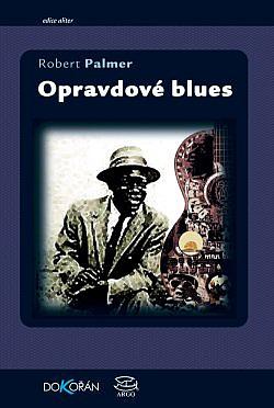 Opravdové blues obálka knihy