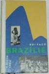 Brazílie v našem věku