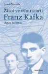 Život ve stínu smrti, Franz Kafka - Dopisy Robertovi