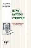 Homo sapiens stupidus - eseje ze třetí kultury v roce 2002–2003