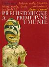 Prehistorické a primitívne umenie