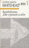 Symbolismus, jeho význam a účin