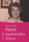 Příběh naplněného života: autobiografie
