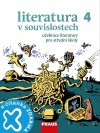Literatura v souvislostech pro SŠ 4 - Učebnice