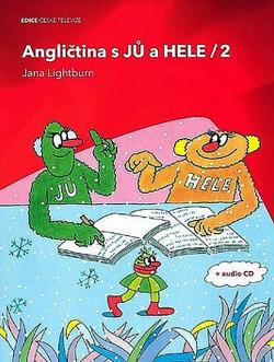 Angličtina s Jů a Hele 2 + CD