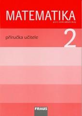 Matematika 2 - Příručka učitele