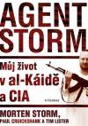 Agent Storm - Můj život v al-Káidě a CIA
