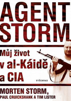 Agent Storm - Můj život v al-Káidě a CIA obálka knihy