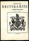 Britská říše v období imperialismu 1870 - 1945