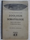 Zoologie a somatologie pro vyšší třídy středních škol - díl první: Zoologie