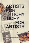 Artists for Tichý/Tichý for Artists