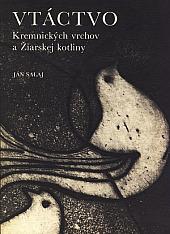 Vtáctvo Kremnických vrchov a Žiarskej kotliny