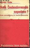 Bude Československo napadeno?