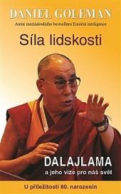 Síla lidskosti - Dalajlama a jeho vize pro náš svět obálka knihy