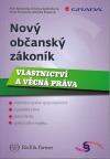 Nový občanský zákoník - Vlastnictví a věcná práva