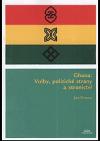 Ghana : volby, politické strany a stranictví