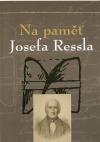 Na paměť Josefa Ressla