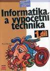 Informatika a výpočetní technika - učebnice pro střední školy - 1. díl