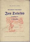 Bratrský hejtman Jan Talafús z Ostrova v historii