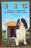 115 otázek a odpovědí k výchově a péči o psa