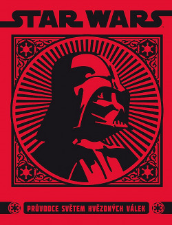 Star Wars - Průvodce světem hvězdných válek obálka knihy