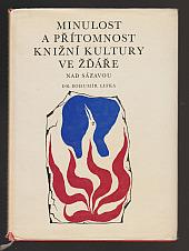 Minulost a přítomnost knižní kultury ve Žďáře nad Sázavou
