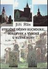 Stručné dějiny Suchdolu, Solopysk a Vysoké u Kutné Hory