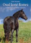 Osud koně Romea