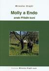Molly a Endo aneb Příběh koní