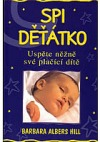 Spi děťátko - Uspěte něžně své plačící dítě