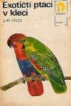Exotičtí ptáci v kleci