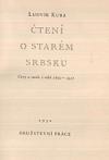 Čtení o starém Srbsku - cesty a studie z roků 1890-1927