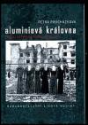 Aluminiová královna : rusko-čečenská válka očima žen
