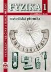 Fyzika 1 pro základní školy - Fyzikální veličiny a jejich měření - Metodická příručka
