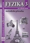 Fyzika 3 pro základní školy Metodická příručka -- Světelné jevy. mechanické vlastnosti látek