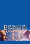 Evangelium v proměnách času