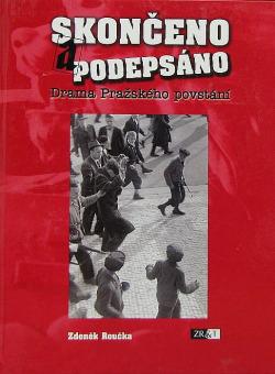 Skončeno a podepsáno - drama Pražského povstání obálka knihy