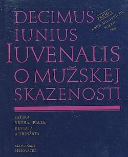 O mužskej skazenosti : satira druhá, piata, deviata a trinásta obálka knihy