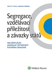 Segregace, vzdělávací příležitost a závazky států obálka knihy