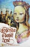 Legenda o dobré ženě