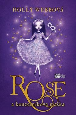 Rose a kouzelníkova maska obálka knihy