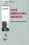 Nové křižovatky medicíny