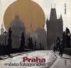 Praha: město fotogenické