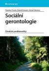 Sociální gerontologie. Úvod do problematiky