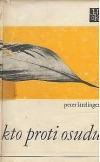 Kto proti osudu 2 : Biografické miniatúry slovenských spisovateľov